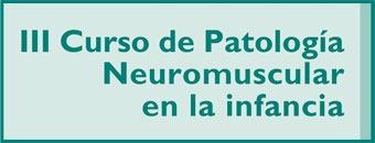 Curso patologias neuromusculares en la infancia